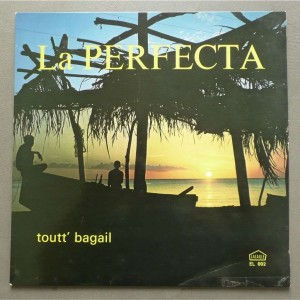 La perfecta - Toutt Bagail